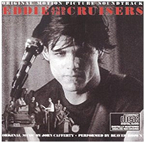 John Cafferty - Eddie and the Cruisers Soundtrack